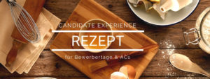 Online Tutorial: Candidate Experience Rezept AC - Online Recruiting Akademie